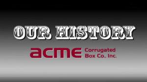Video, Acme celebrates 100 Years